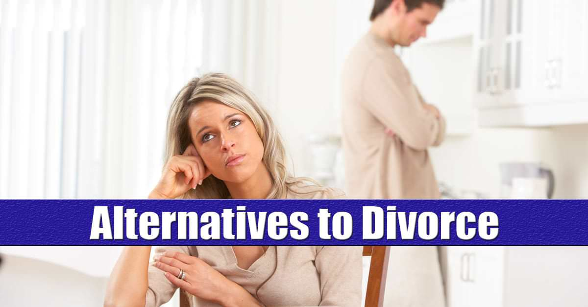 When Divorce is Not an Option: Alternatives to Ending Your Marriage